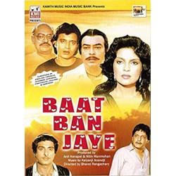 Baat Ban Jaye DVD