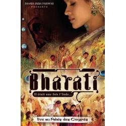 Bharati, il était une fois...